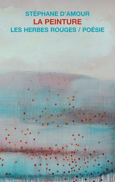 La peinture    Stéphane d'amour, 2008