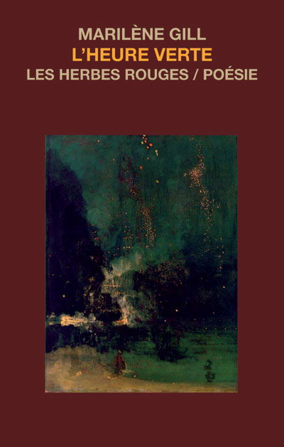 L'heure verte     Marilène Gill , 2007
