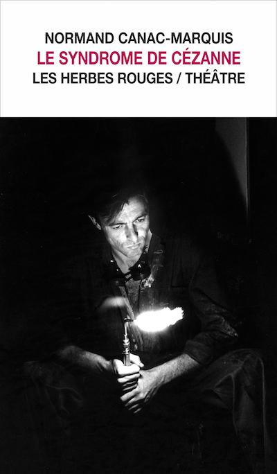 Le syndrome de Cézanne     NOrmand Canac-Marquis , [1988]2007