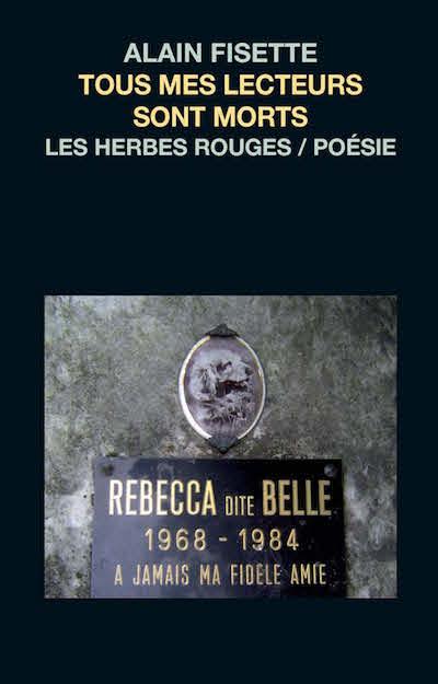 Tous mes lecteurs sont morts     Alain Fisette , 2006