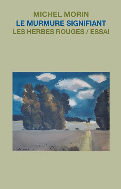 Le murmure signifiant Michel Morin,2006