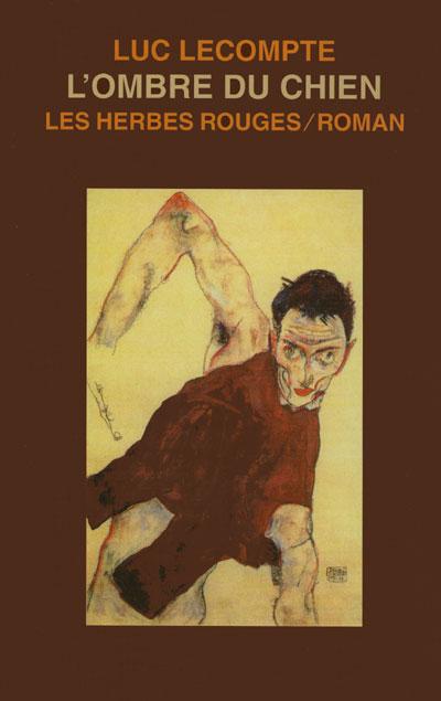 L'ombre du chien Luc Lecompte, 2004