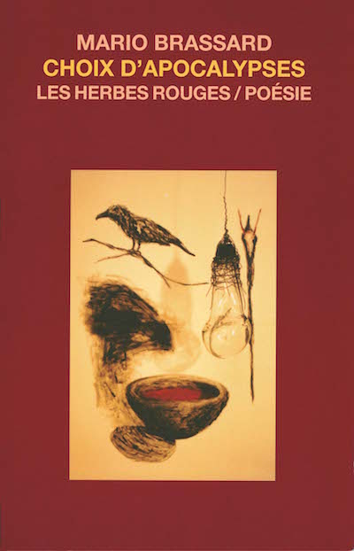 Choix d'apocalypses     Mario Brassard , 2003