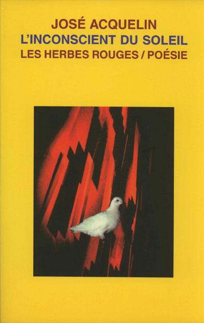 L'inconscient du soleil     José Acquelin , 2003