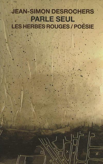 Parle seul     Jean-Simon DesRochers , 2003