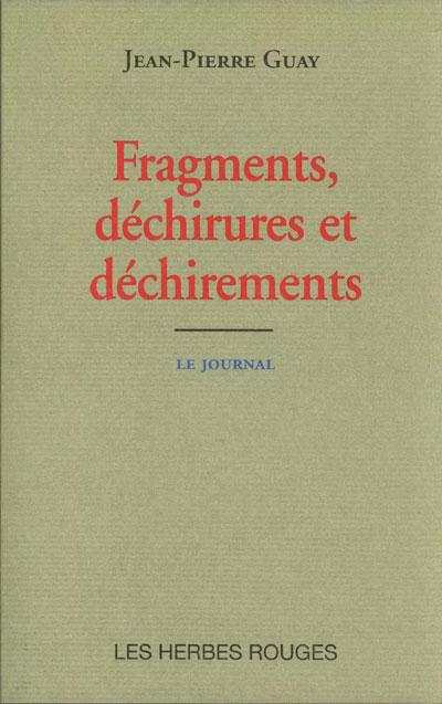 Fragments, déchirures et déchirements Jean-Pierre Guay, 2003