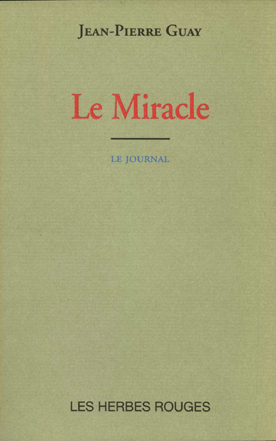 Le miracle     JEan-Pierre Guay , 2002