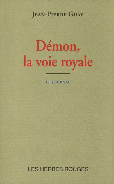 Démon, La voie royale Jean-Pierre Guay, 2002