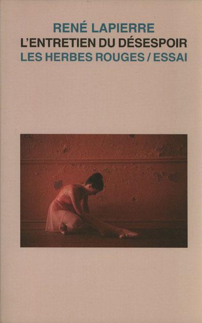 L'entretien du désespoir René Lapierre,2001