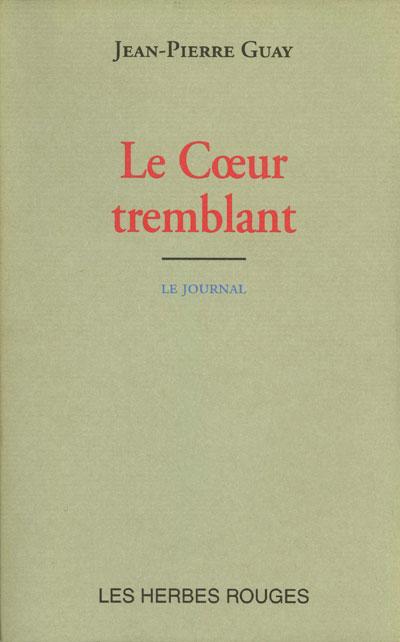 Le cœur tremblant Jean-Pierre Guay, 2001