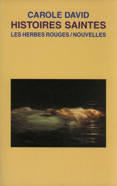 Histoires saintes Carole David, 2001