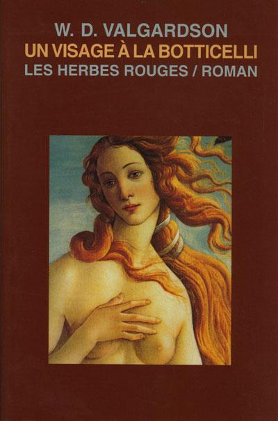 Un visage à la Botticelli W. D. Valgardson, 2001