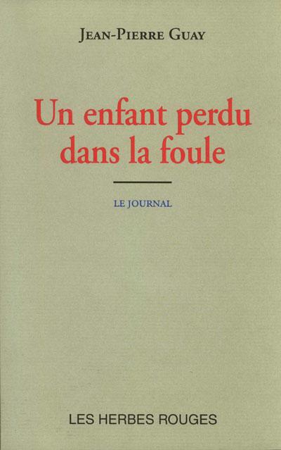 Un enfant perdu dans la foule Jean-Pierre Guay, 2000