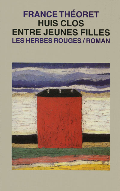 Huis clos entre jeunes filles France Théoret, 2000