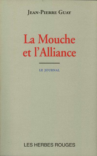 La mouche et l'alliance Jean-Pierre Guay, 2000