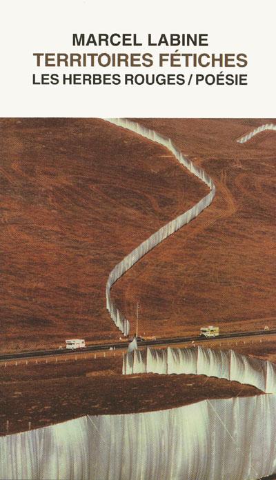 Territoires fétiches     Marcel Labine , [1990] 2001