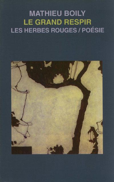 Le grand respir     Mathieu Boily , 2001