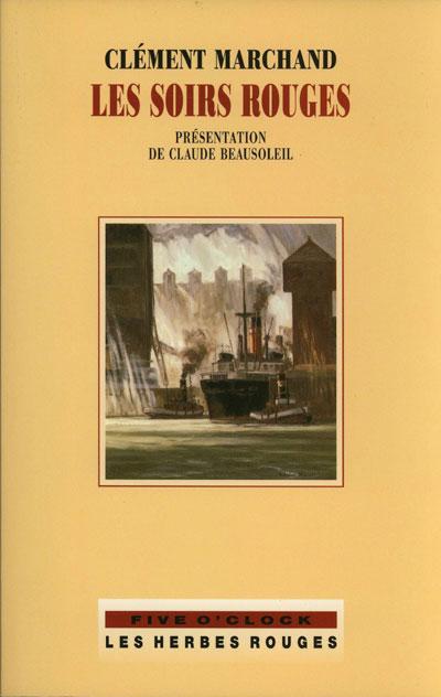 Les soirs rouges     Clément Marchand , 2000