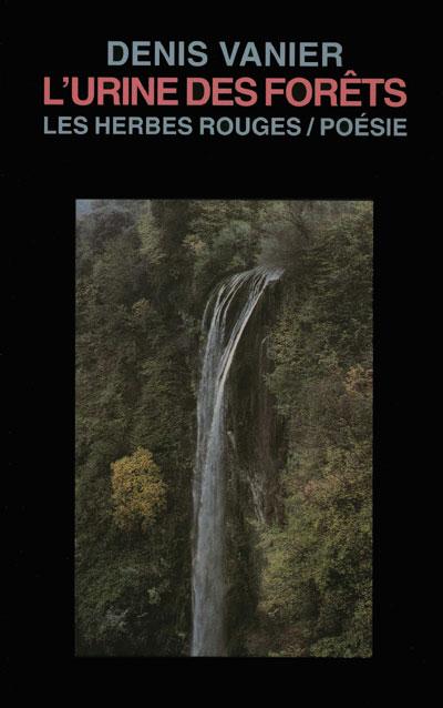 L'urine des Forêts     Denis Vanier , 2000