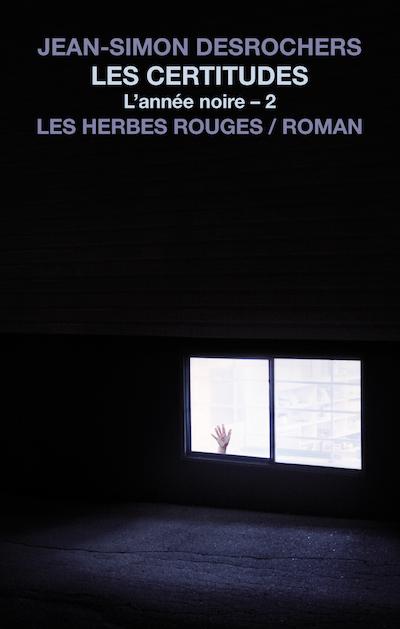 Les Certitudes Jean-Simon Desrochers, 2017
