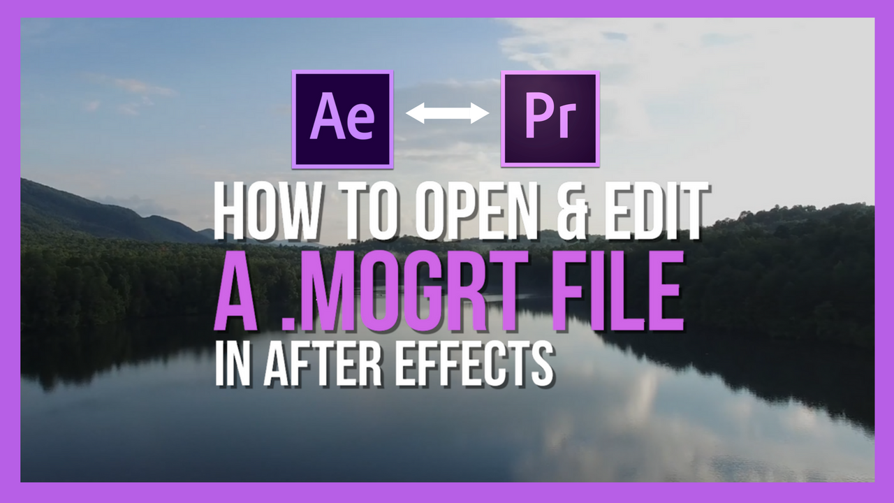 How To Open A Motion Graphics Template In Adobe After Effects