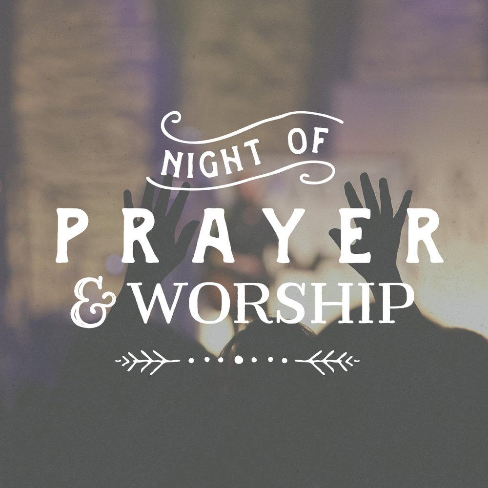 NIGHT OF PRAYER AND WORSHIP.jpg
