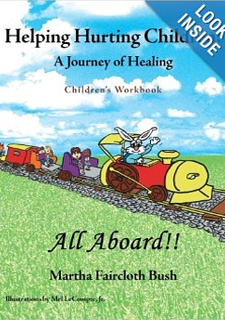 Helping Hurting Children: A Journey of Healing – Children's Workbook