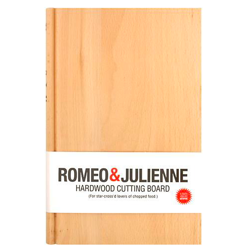 Romeo & Julienne Chopping Board   A book-shaped chopping board with a Shakespearean theme.  £14.95