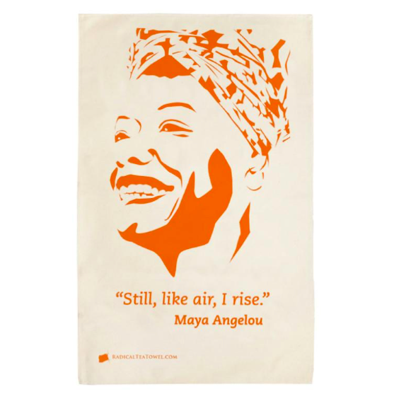 "Maya Angelou Tea Towel   A portrait of the great poet and novelist, and a quote from ""Still I Rise"", one of her most famous poems.  £12.00"