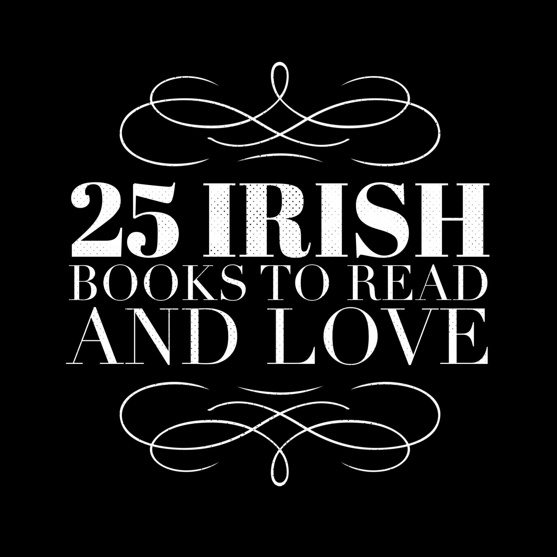 25 Irish books to read and love — Lounge Books