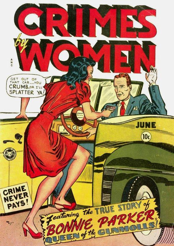 Crimes by Women - femme fatales, gun molls and full-tilt psychopaths - crime comic cover, June 1948 reprint    £8.00