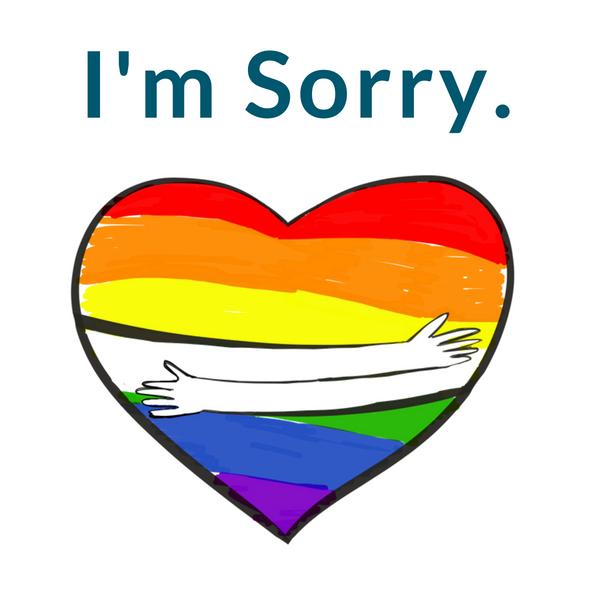 Im Sorry LGBTQ Pride.png