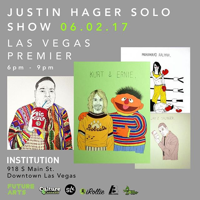 Psyched for the #vegas premier of @justinhager on June 2nd at @institution18b 6pm - 9pm Produced by @stripsidesolutions and @cultureandcannabislasvegas #FutureArts #420 #artist #artgallery #DTLV #contemporaryart