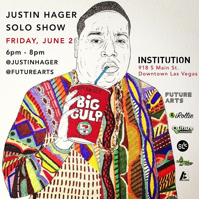 Don't miss the #vegas premier of NYC artist @justinhager at @institution18b in #DTLV on JUNE 2nd! Opening reception 6pm - 8pm and part of @cultureandcannabislasvegas #FirstFridays #420 #contemporaryart