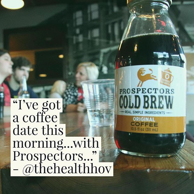 10/10 would meet again. Break the ice with some cold brew coffee on your next date and let us know how it goes. See ya next time @thehealthhov !. . . #prospectorscoldbrew #coldbrewcoffee #coffee #firstdate #breaktheice