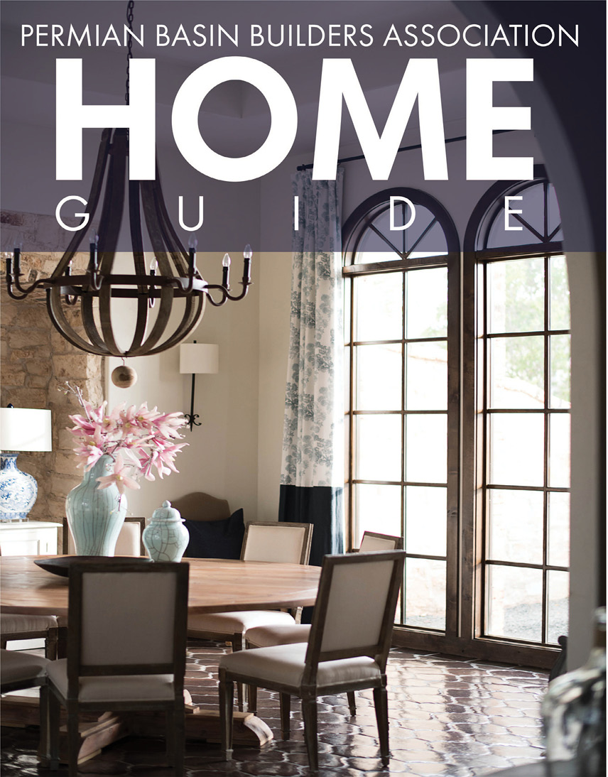 Permian Basin Builders Association Home Guide