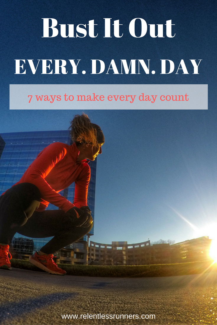 motivation, every day, daily inspiration,   relentless runners, run coach, coaching