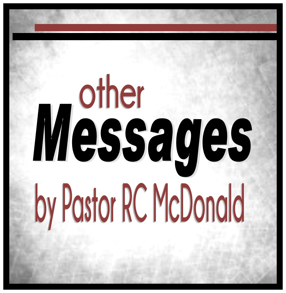 Other Messages by Pastor RC.jpg