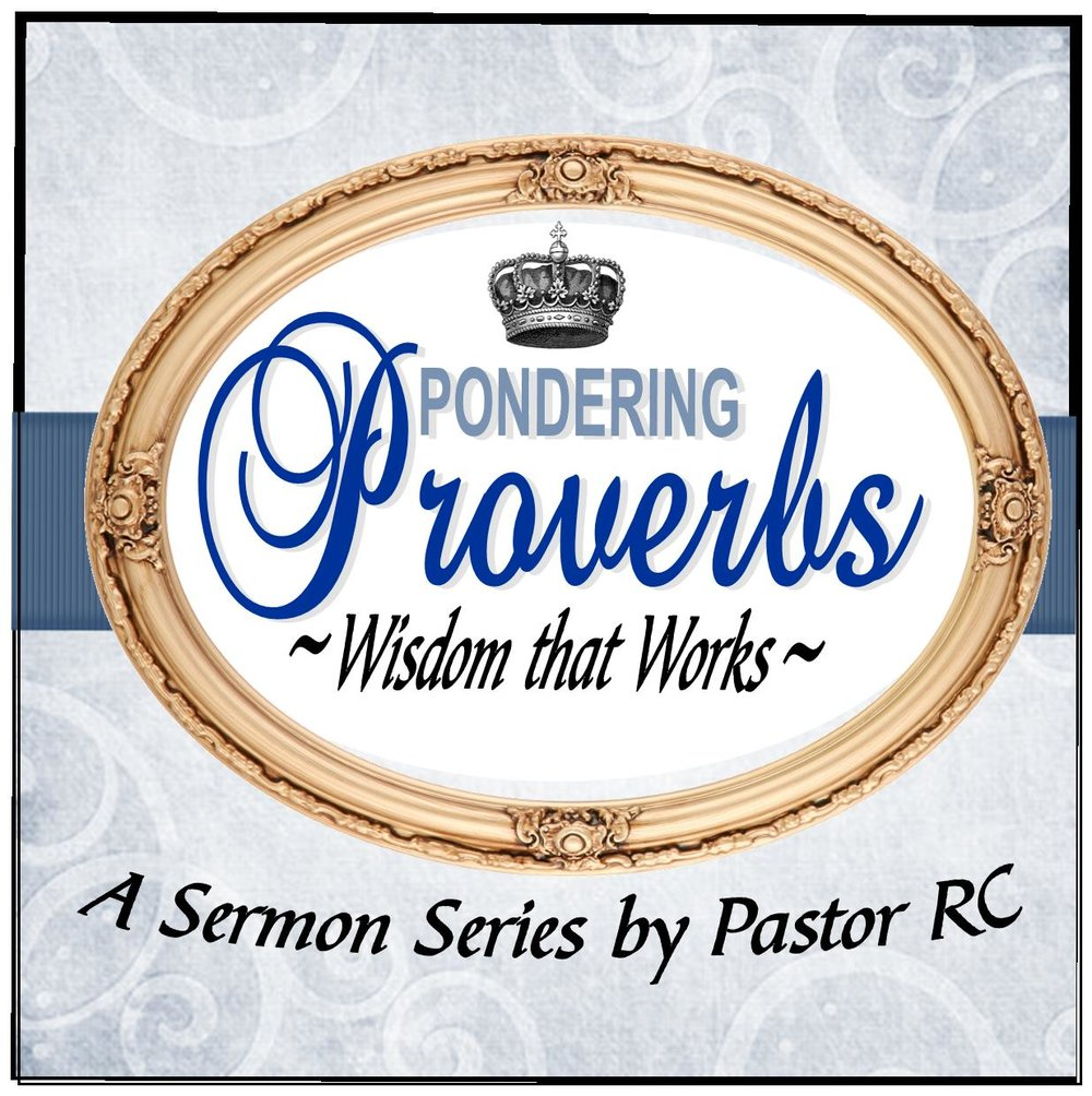 Pondering Proverbs