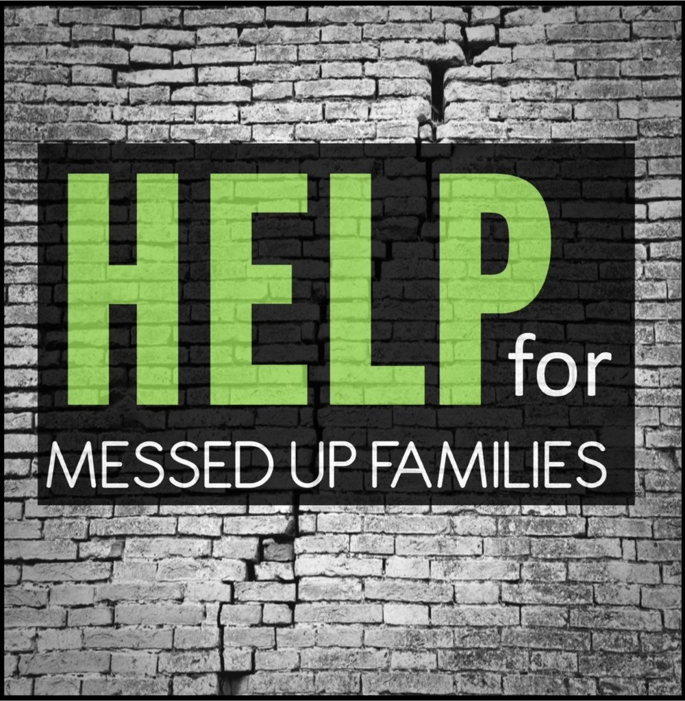 help for messed up families
