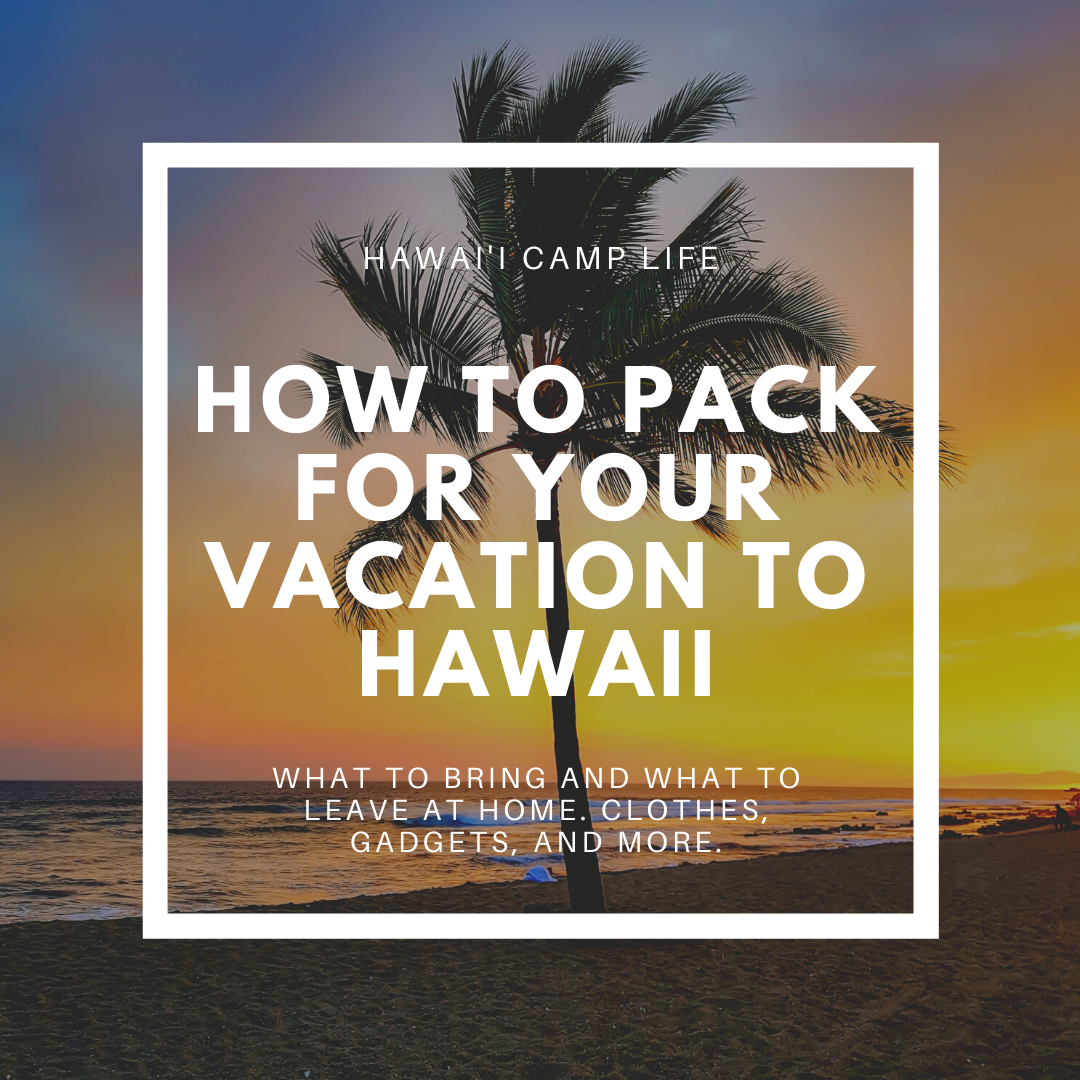 image about Printable Packing List for Hawaii called Packing for Significant Island, a extensive checklist. Hawaiʻi Camp
