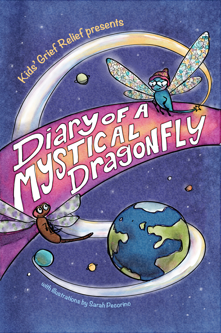 Diary of a Mystical Dragonfly  by Kids Grief Relief/Barbara Ann Simone  ISBN 978-0985633400