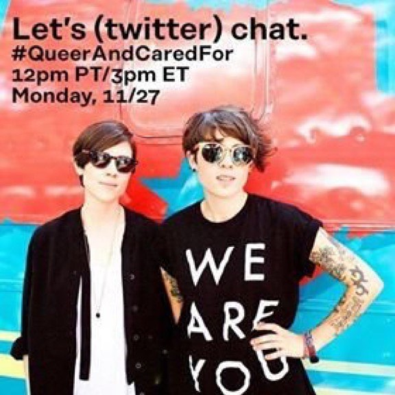 We will be with @jessicahalem @teganandsarafdn and others for a chat Monday, Nov 27th at 3:00pm EST. We'll be talking about LGBTQ healthcare using the tag #QueerandCaredfor. I hope you can join us! #lgbt #lgbtq #gay #queer #lesbian #bi #trans #lgbthealth #lgbtqhealth #teganandsara