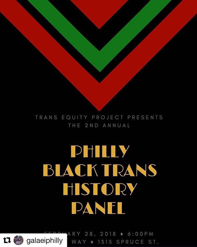 "If you're in Philly, mark your calendars! #Repost @galaeiphilly ・・・BLACK TRANS LIVES MATTER!  This Black History Month, Trans Equity Project, a program of GALAEI, TransMasculine Advocacy Network (TMAN), L'amour and members of Philly's Trans commUnities are joining forces to host the 2nd Annual ""Philly Black Trans History: A Multigenerational Panel Discussion"" featuring some of the city's most influential Trans pioneers of ALL ages.  This event is a celebration of Black Trans Resilience and is an opportunity for LGBTQIA individuals to learn about Philadelphia's Black Trans History, Past and Present. The event will allow community members to connect with local leaders within local Trans communities, to better understand the life experiences of Black Trans individuals in our city and to challenge assumptions, prejudices and stereotypes.  Location:  William Way  1315 Spruce St (Ballroom, 2nd flr)  This is a catered event. ALL ARE WELCOMED  #blackhistorymonth #philly #february #blacktranslivesmatters"