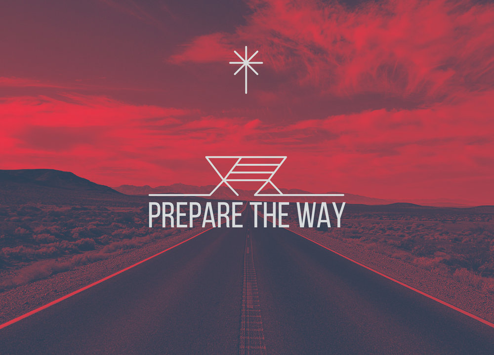 Prepare The Way - Austin, TX
