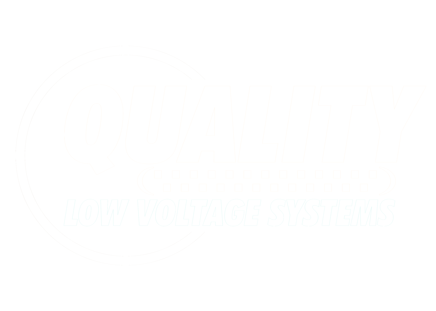 QUALITY LOW VOLTAGE SYSTEMS