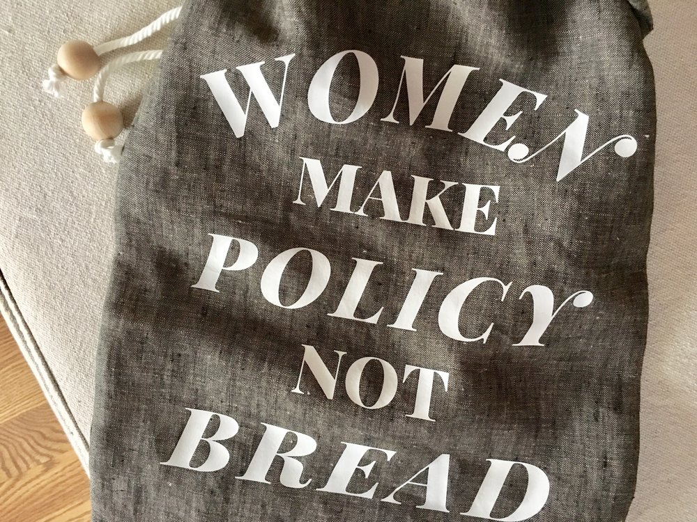 Women Make Policy Not Bread Bag | Tabled