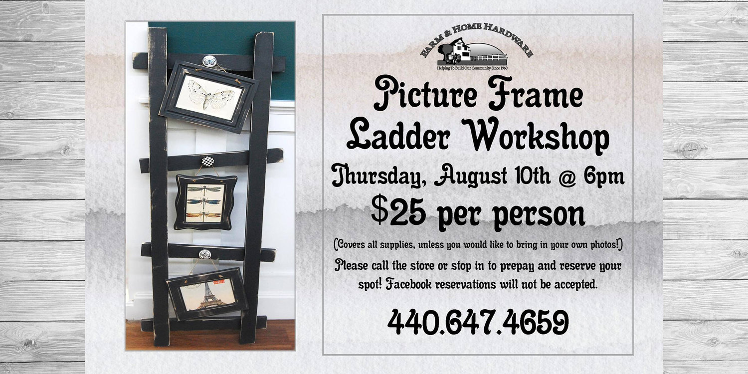 Farm & Home Hardware — Picture Frame Ladder Workshop