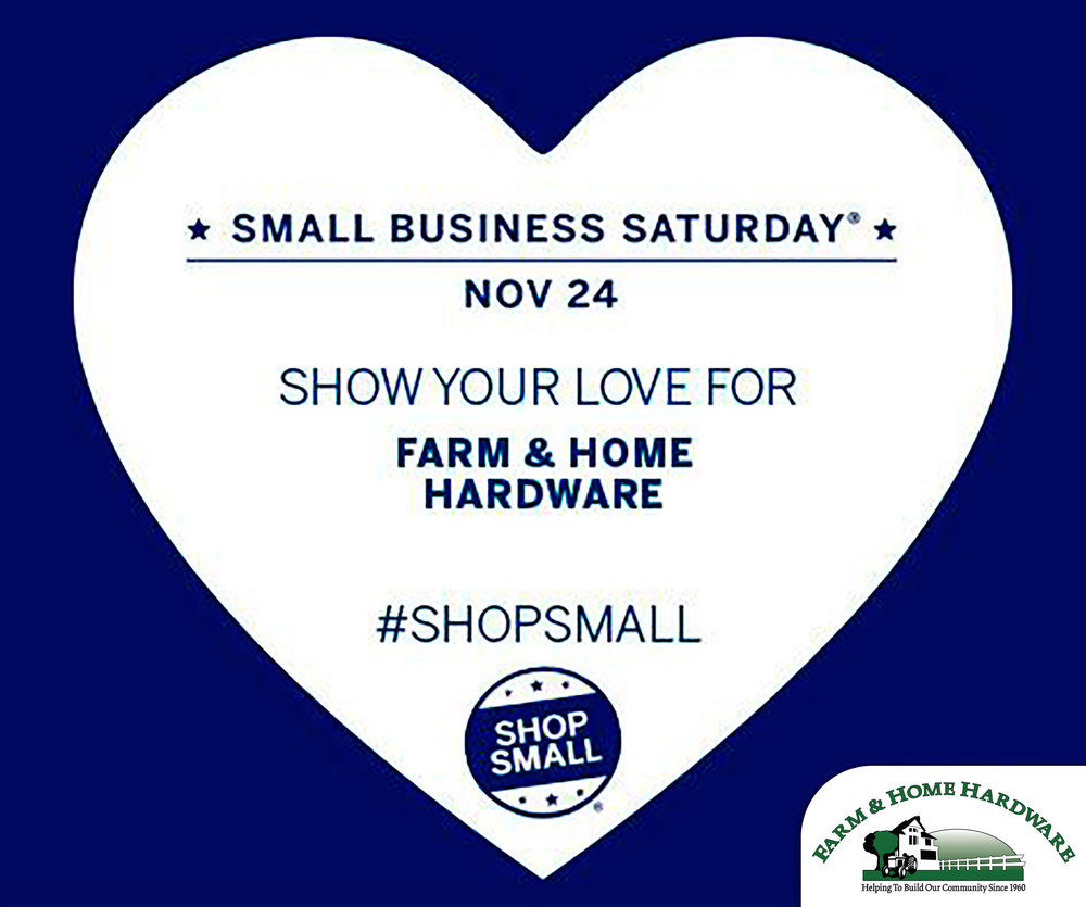 Small Business Saturday at Farm & Home Hardware