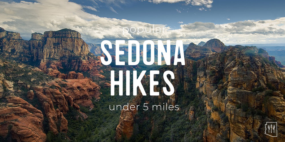 Popular 5 Sedona Hikes Under 5 Miles Arizona Hikers Guide